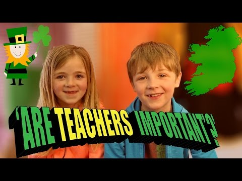 What 'Irish Kids' Really Think Of 'Teachers'