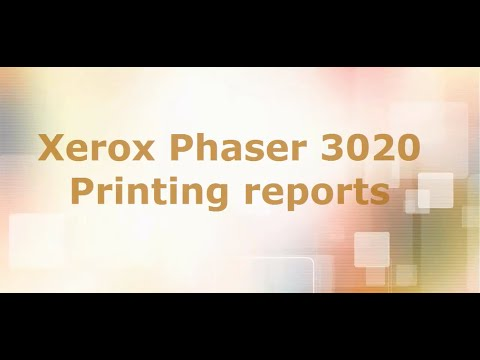 Xerox Phaser 3020 - printing reports Configuration & Supplies information