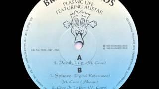 Plasmic Life Feat [Alistar] - Death Trip
