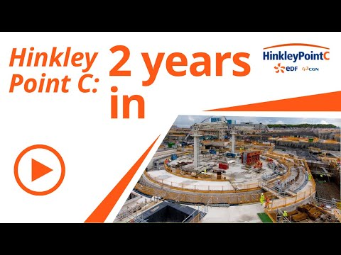 Two years into construction at Hinkley Point C