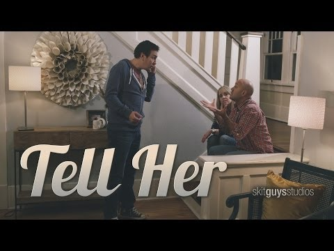 Skit Guys - Tell Her