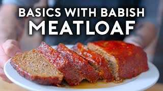Meatloaf | Basics with Babish