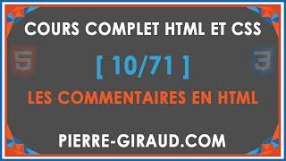COURS COMPLET HTML ET CSS [10/71] - Indentation et commentaires HTML