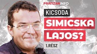 A maffia-politizálás magyar atyja - bemutatjuk Simicska Lajost! | első rész | PartizánINFO