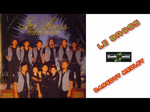 Le Bross – Dangdut Medley | 𝗕𝗮𝗻𝗸𝗺𝘂𝘀𝗶𝘀𝗶