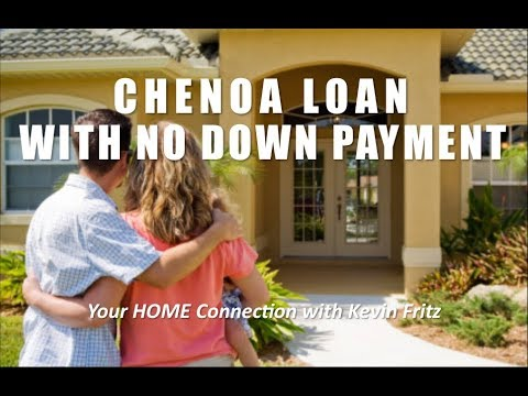 The Chenoa Loan Program for the No Down Payment Option