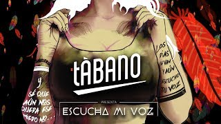 Tábano - Escucha mi voz