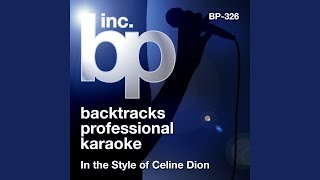 If Walls Could Talk (Karaoke Instrumental Track) (In the Style of Celine Dion)