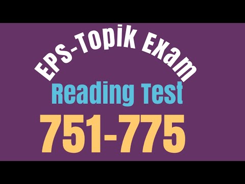 Eps Topik Exam Reading Test [751-775]✅ with answer attached