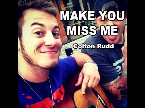 Sam Hunt - Make You Miss Me (Cover By Colton Rudd)