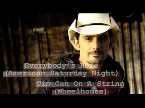 Top 6 - The very best Brad Paisley Songs