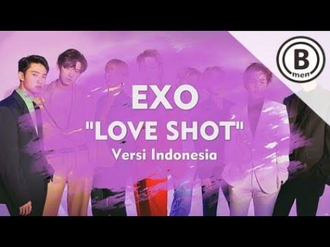 EXO - LOVE SHOT (Versi Indonesia - Bmen#406)