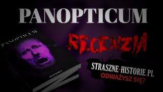 Panopticum - Recenzja książki od Straszne-Historie.pl