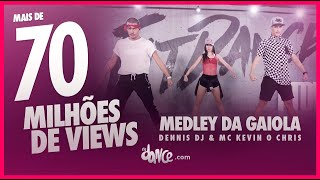 Medley Da Gaiola Dennis DJ MC Kevin o Chris FitDance TV Coreografia Dance.mp3