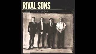 Rival Sons - Where I