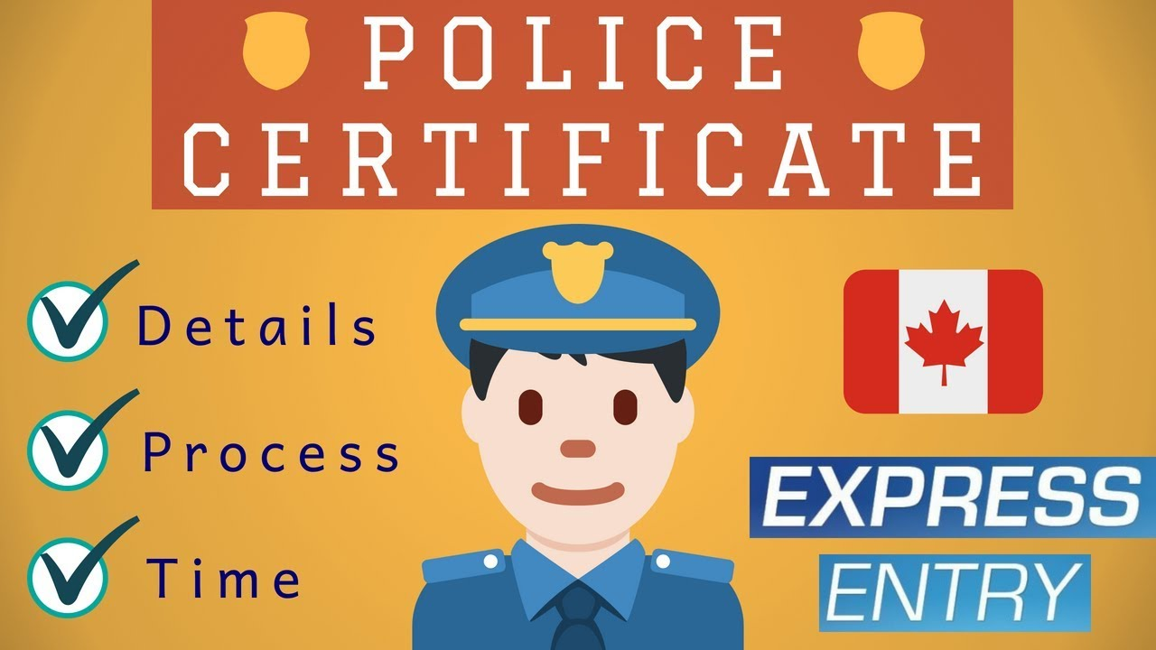👮 Police Clearance Certificates for Express Entry 2018