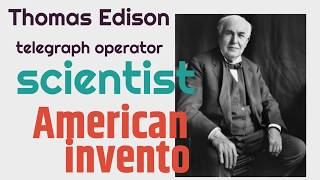 Thomas Edison Biography for Kids | Classrooom Video Video