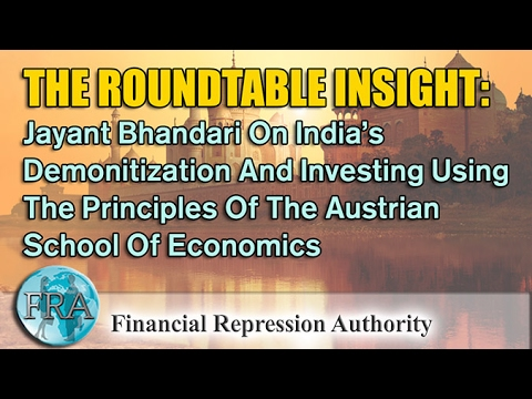 India's Demonitization And Investing Using The Principles Of The Austrian School Of Economics