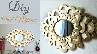Diy Oval Wall Mirror Decor| Simple and Inexpensive Wall Decorating idea.