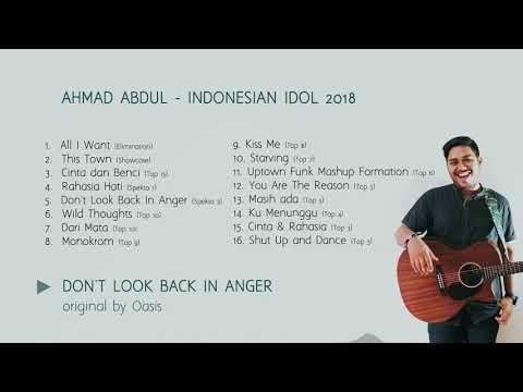 LAGU Full Album Ahmad Abdul IDOL  Indonesian Idol 2018  AMAZING!