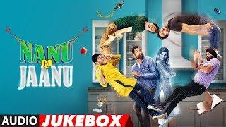 Full Album: NANU KI JAANU | Audio Jukebox | Abhay Deol | Patralekhaa
