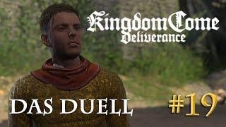 Let's Play Kingdom Come Deliverance #19: Das Duell  (Tag 20 / Blind / deutsch)