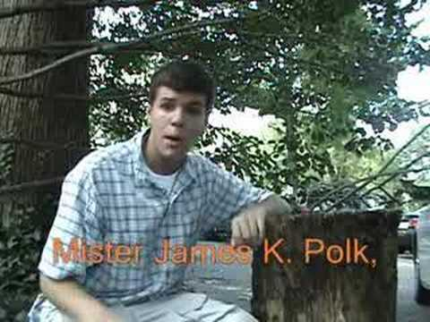 James K. Polk Music Video