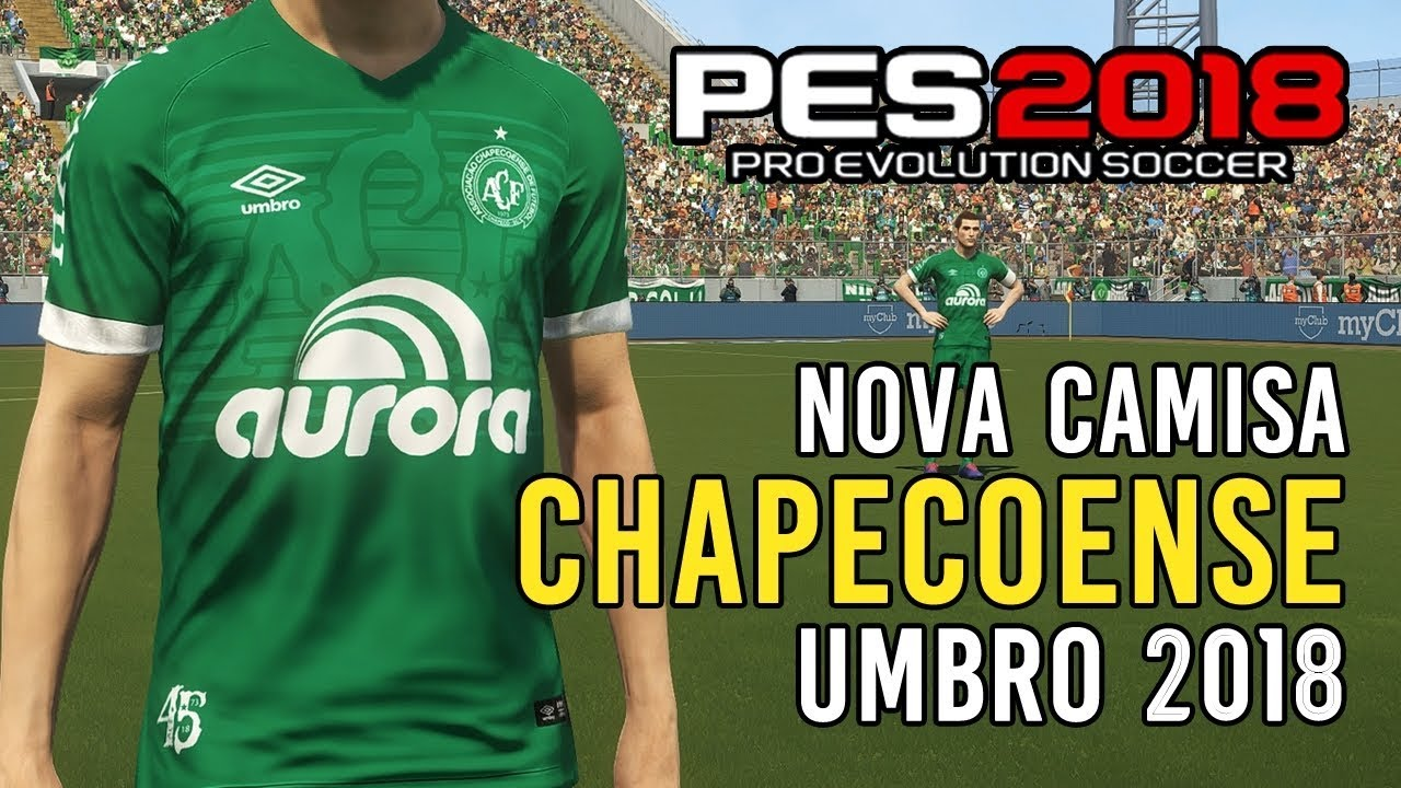 9e92ec186 PES 2018  nova camisa da Chapecoense  download PC e PS4  - YouTube