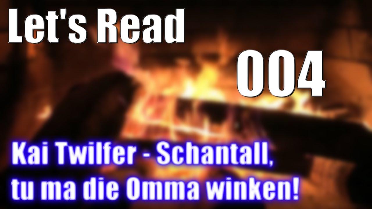 Lets Read 4 Hd Kai Twilfer Schantall Tu Ma Die Omma Winken