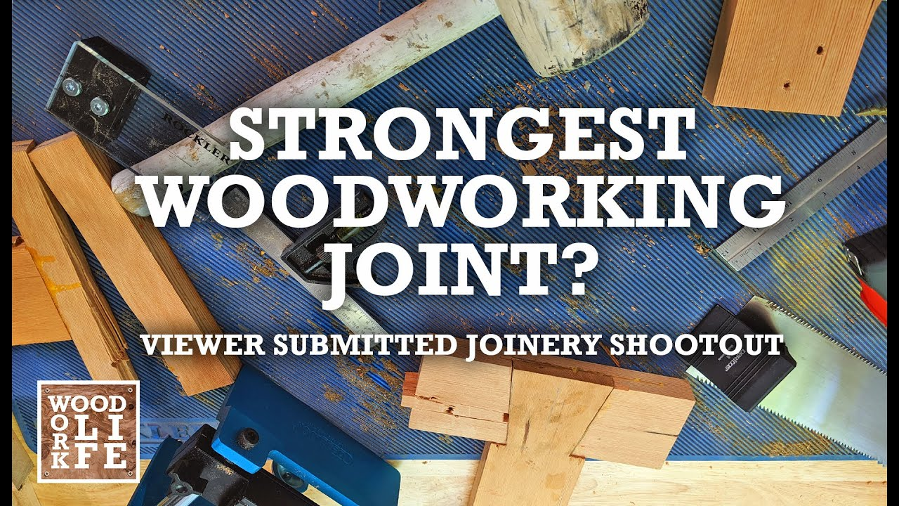 Strongest Woodworking Joint Pt 2 Viewer Suggested
