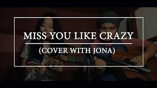 Miss you like crazy by Nathalie Cole - Rene and Jonalyn Cover