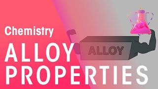 Alloy & their Properties | Properties of Matter | Chemistry | FuseSchool