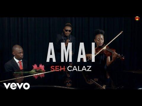 Seh Calaz Amai Official Video