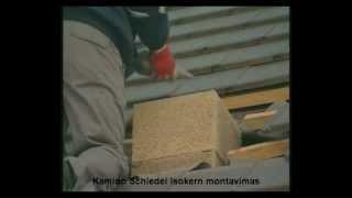 Kamino Schiedel Isokern montavimas, mūryjimas (rusų k.)   e-Stogdengiai.lt