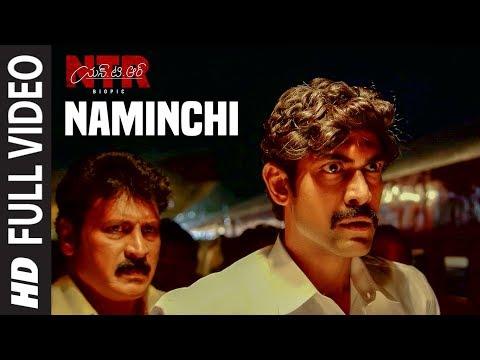 Naminchi Video Song | NTR Biopic Video Songs | Nandamuri Balakrishna | MM Keeravaani