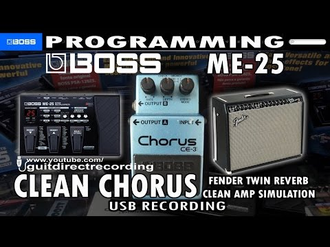 BOSS ME-25 CLEAN CHORUS Fender Twin Amp Simulation [Patch].