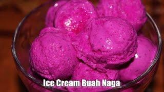 Membuat Ice Cream Buah Naga Enak, Lembut dan Mudah Sekali – Recipe Simple ala Zasanah