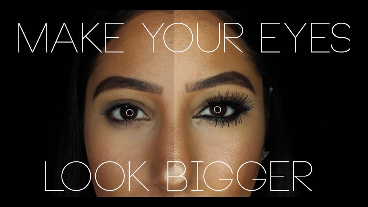 How-To: Make Your Eyes Look BIGGER With Makeup + OPEN ...