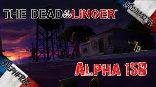 The Dead Linger - Alpha 15b - FR PC HD