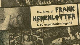 Alamo Drafthouse Brooklyn presents THE FILMS OF FRANK HENENLOTTER!