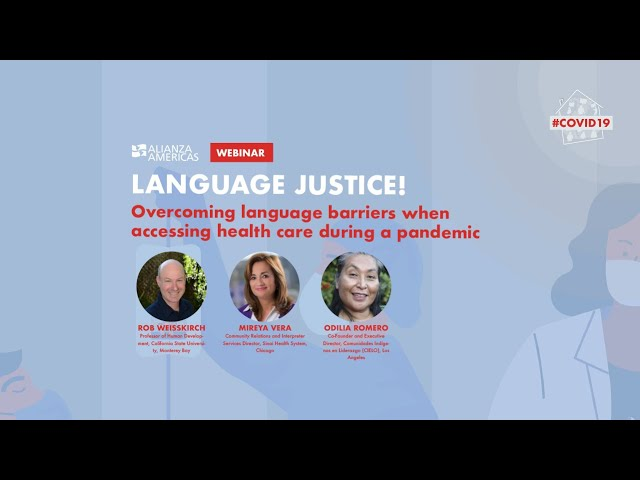 Language Justice! Overcoming Language Barriers when Accessing Health Care During a Pandemic