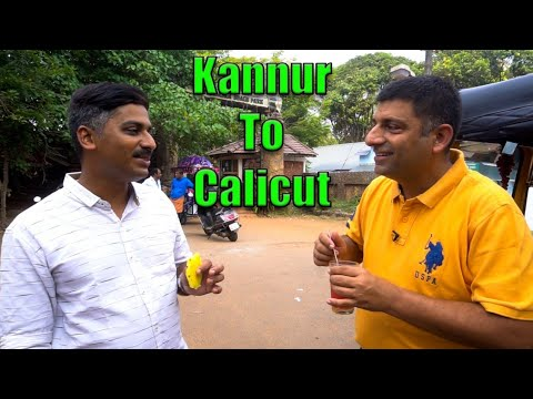 Kannur to Kozhikode( Calicut): North Kerala Sightseeing and Food | Episode 15