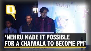 "A ""Chaiwala"" is PM Because of Institutional Structures Made by Nehru: Shashi Tharoor 
