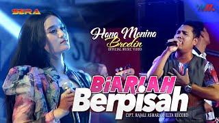 BRODIN ft HANA MONINA OM SERA | BIARLAH BERPISAH | LIVE CONCERT WAHANA MUSIK