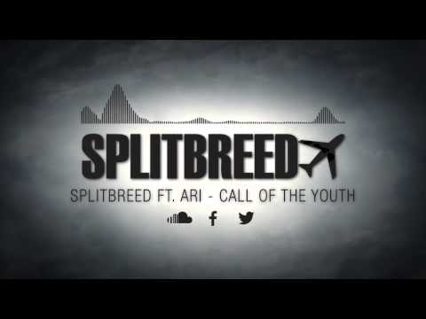 Splitbreed - Call Of The Youth (ft Ari) (Official Audio)