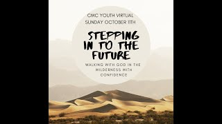 Online Youth Group October 11th - Stepping into the Future with God