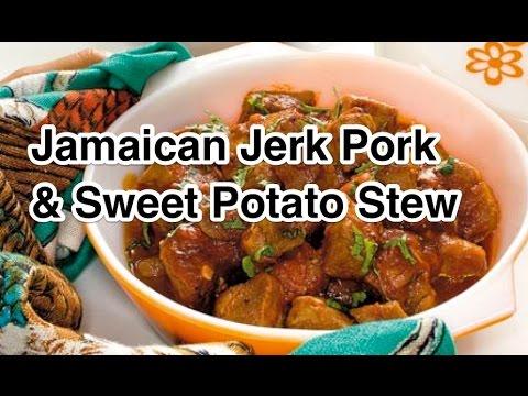 Jamaican Jerk Pork with Sweet Potato Stew Recipe West Indian Food