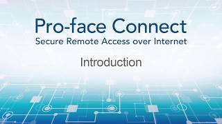 Video: Pro-face Connect Tutorial: Introduction
