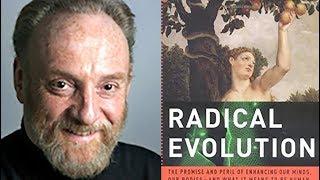 Radical Evolution: Promise and Peril, Joel Garreau, George Mason