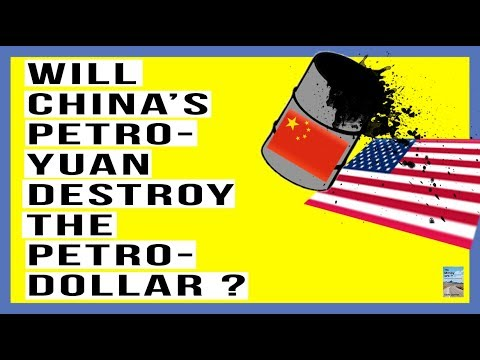 Will China's PETRO YUAN Destroy the PETRO DOLLAR? Who Is More Scared? U.S. or China?